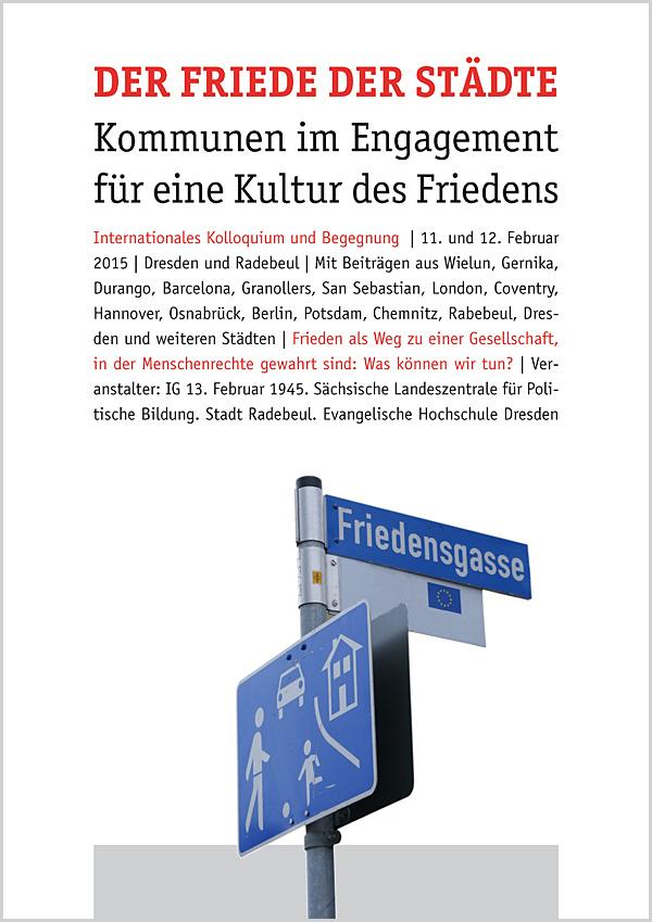 Der Friede der Städte - Plakat | (C) Matthias Neutzner